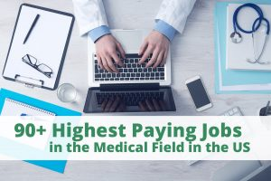 Highest Paying Jobs in the Medical Field in the US in 2018