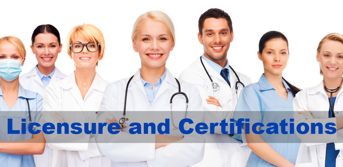 Licensure and Certifications